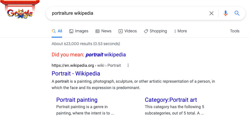 """A search for """"portraiture wikipedia"""" on Google asks """"Did you mean: portrait wikipedia?"""""""